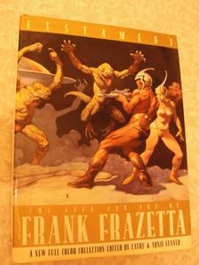 Testament: Life & Art of Frank Frazetta (west hurley)