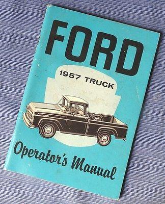 Original 1957 FORD Truck Operators Manual