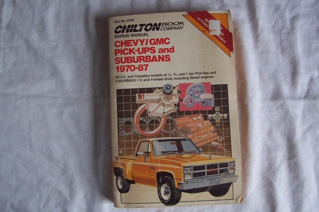 Vintage CHILTON CHEVY GMC PICK UPS SUBURBANS 1970 THRU 1987 Repair Manual