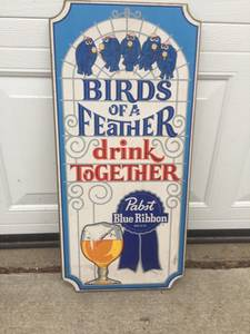 Pabst Blue ribbon beer sign birds of a feather drink together (Mequon)