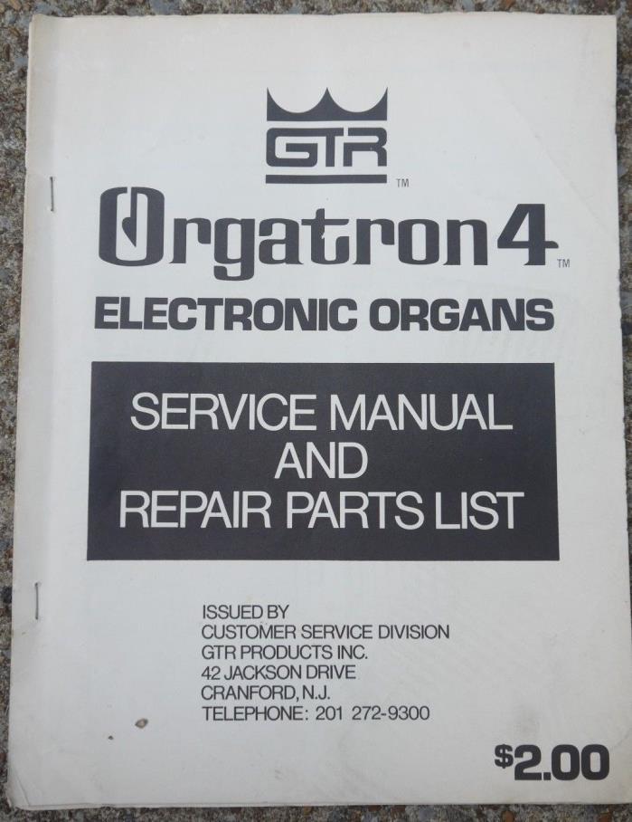 GTR Electronic Organ Orgatron 4 Service Repair Shop Manual Schematics Parts List