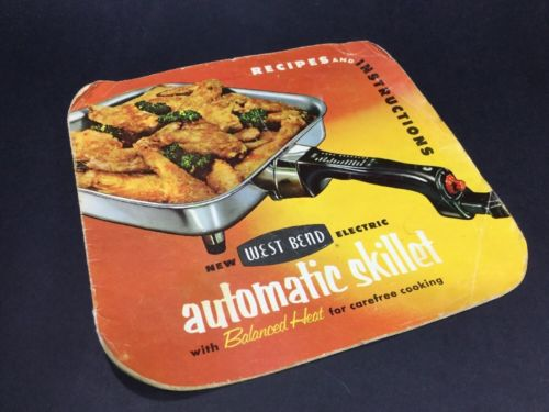 1957 West Bend Electric Automatic Skillet Recipes & Instruction Manual Insert
