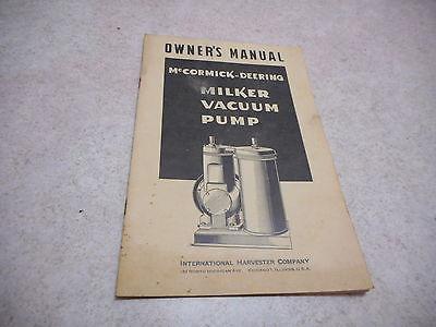 McCormick Deering Milker Vacuum Pump Owners Manual, IHC, MCD 5746, 1944