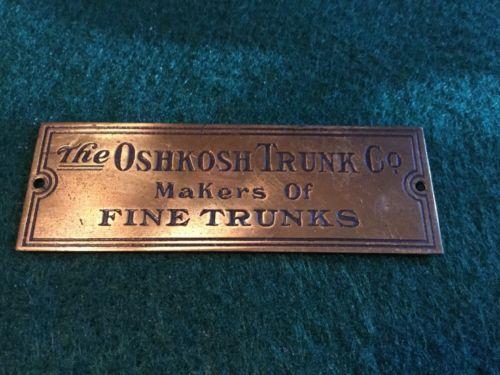 Vintage Oshkosh Trunks & Luggage Steamer Trunk Brass Tag Emblem