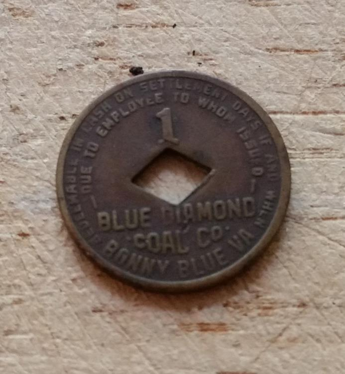 1 Cent Blue Diamond Coal Co Mining Scrip Token 1 Cent - Bonny Blue, VA Virginia