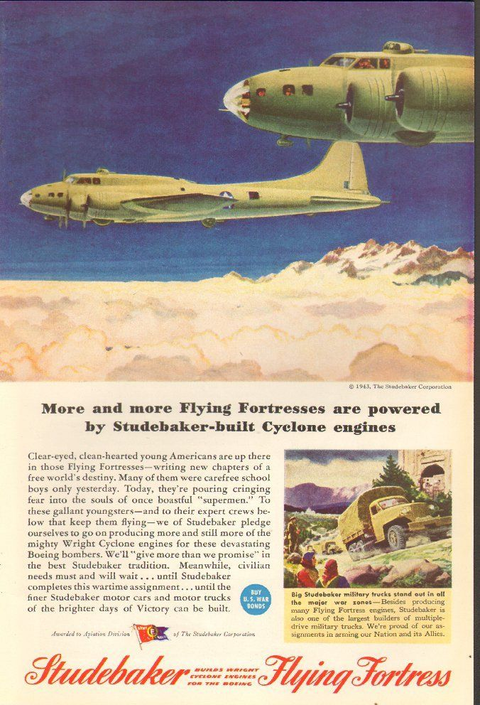 1943 WW 2 Ad Studebaker builds Cyclone Engines for Boeing B-17 Bombers 090416