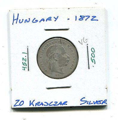 Hungary : Silver 20 Krajczar 1872 VG  (KM 452.1)