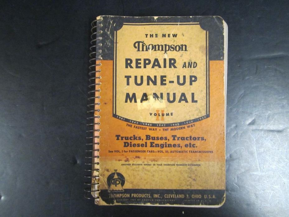 Thompson Repair and Tune-Up Manual - Trucks, Buses, Tractors, Diesels - 1951