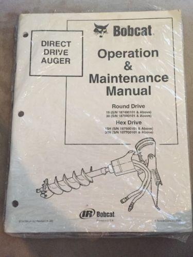 Bobcat 15 15H 30 30H Direct Drive Auger Operation & Maintenance Manual #6724794