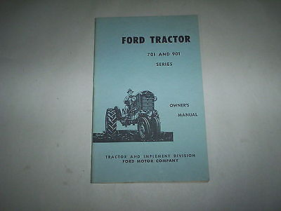 Ford Tractor 701 901 Series Owner's Operator's Manual