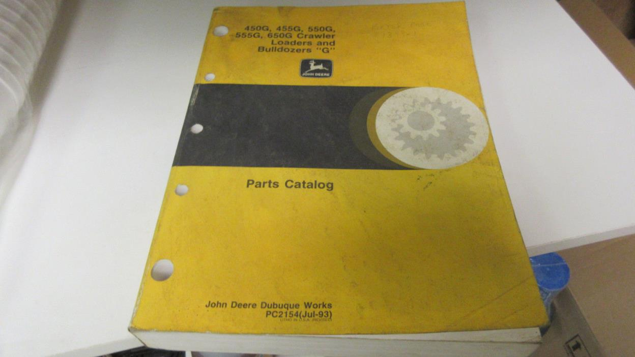 JOHN DEERE PC2154 PARTS CATALOG 450G, 455G, 555G, 650G CRAWLER DOZERS & LOADERS