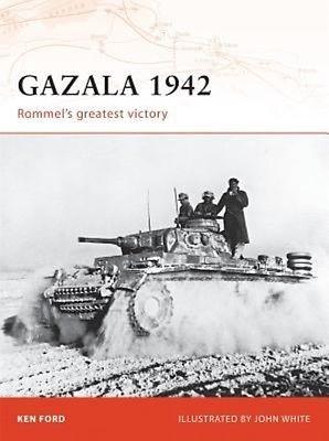 Gazala 1942: Rommel's Greatest Victory by Ken Ford Paperback Book (English)