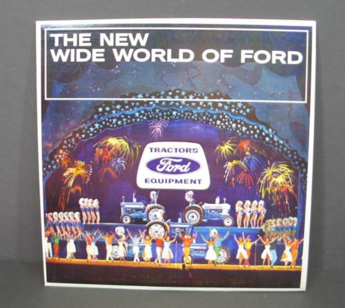 The New Wide World of FORD Tractors Equipment 1964 Dealer Conference Record