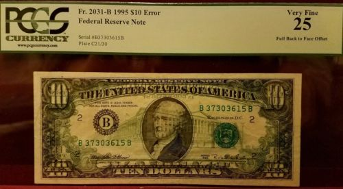 PCGS FR 2031-B 1995 $10 FEDERAL BILL NOTE  ERROR FULL BACK TO FRONT OFFSET