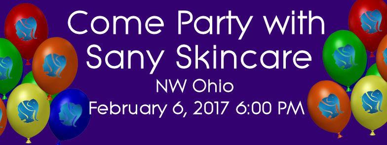 Come Party with Sany Skincare in Sylvania Ohio~