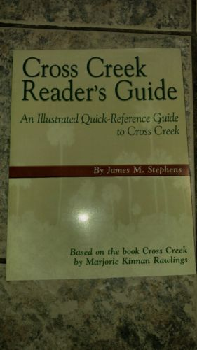 9781932667523  Cross Creek Reader's Guide by Stephens Marjorie Kinnan Rawlings