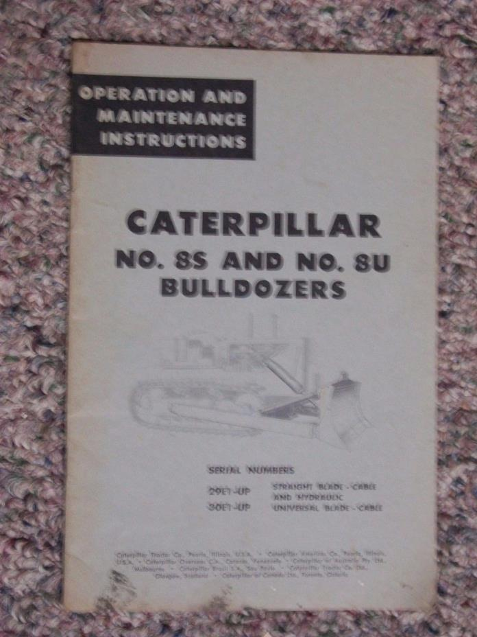 Caterpillar Cat NO 8S 8U Operation and Maintenance Instructions Manual BULLDOZER