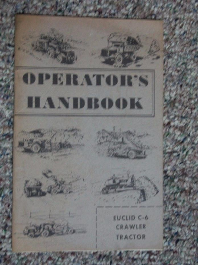 1961 EUCLID C-6 CRAWLER TRACTOR Operator's Handbook  Manual FORM# 62SP16