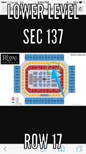 2 Lower Level Tickets To Royal Rumble at The Alamodome 1/29/17