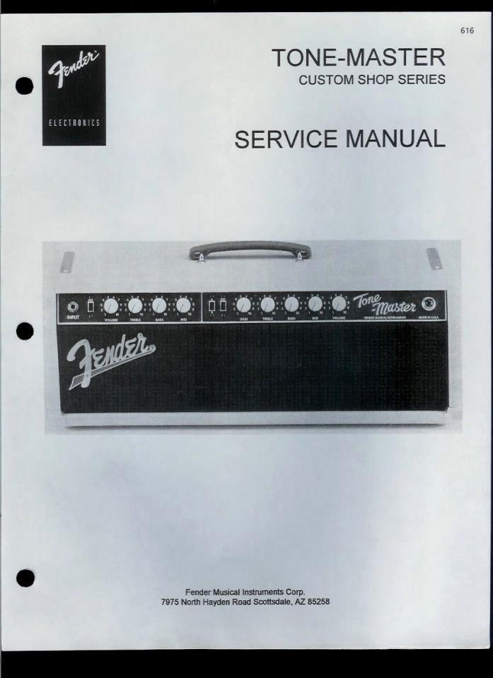 Copy Fender Tone-Master Custom Shop Guitar Amplifier Parts List & Schematic(s)