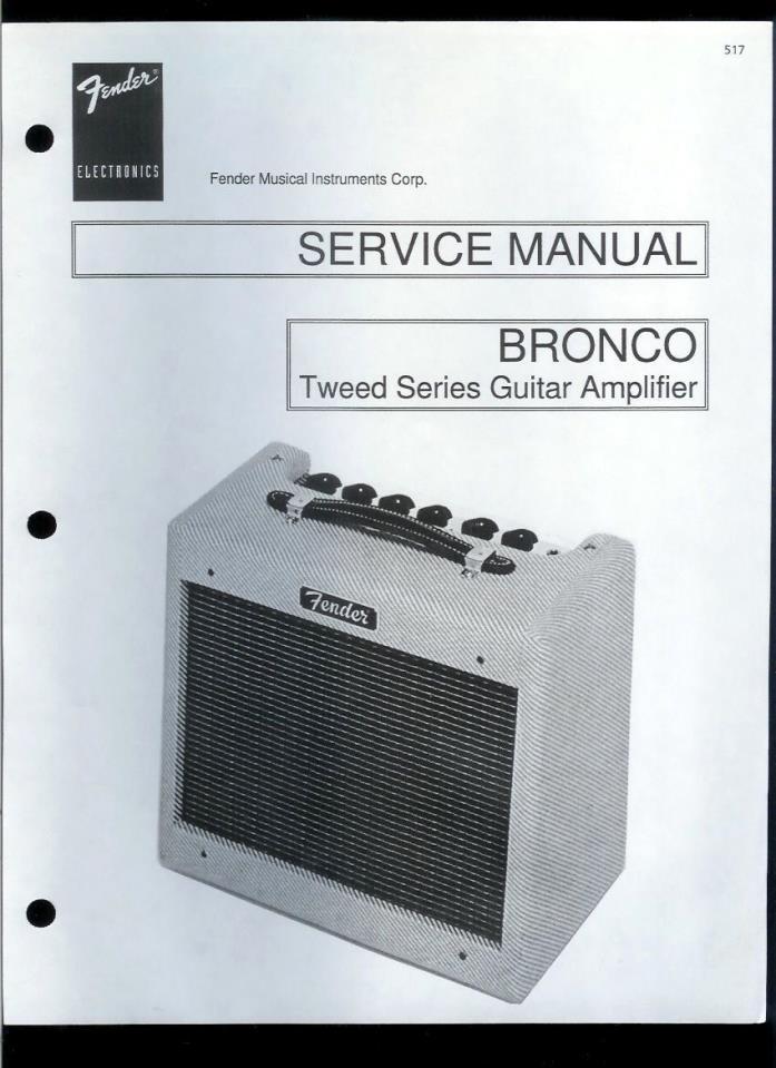 Nice Copy Fender Bronco Tweed Series Guitar Amplifier Parts List & Schematic(s)