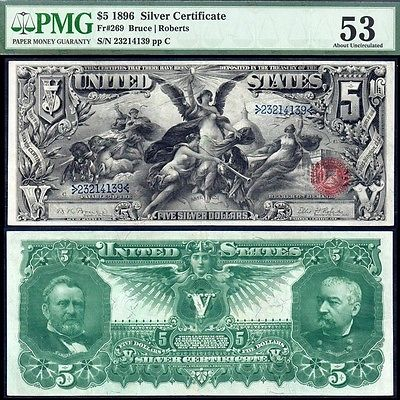 1896 $5 Educational Silver Certificate PMG AU53 Absolutely SUPERB!