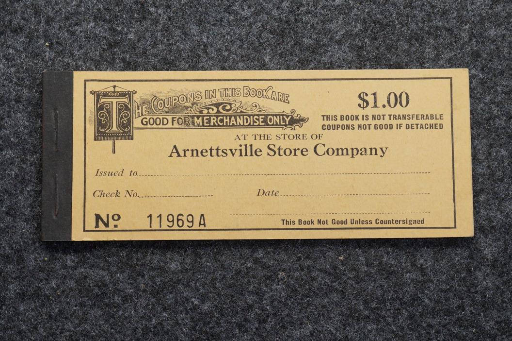 Arnettsville Mining Store Company Coal Company $1.00 Coupon Book 11969