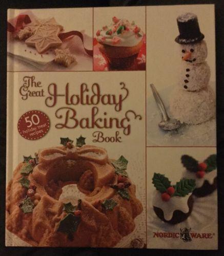 The Great Holiday Baking Book, 50 Holiday Treat Recipes