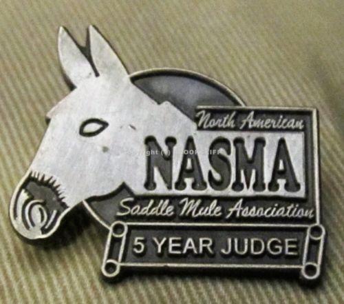 NORTH AMERICAN SADDLE MULE ASSOCIATION NASMA 5 Yr. JUDGE Pin