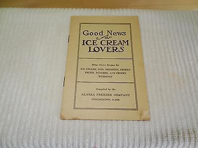 Good News for Ice Cream Lovers,Recipes & Catalog,Alaska Freezer Co.Winchendon,