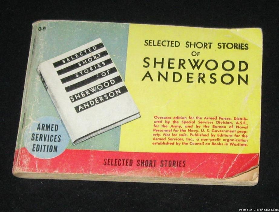 World War II Souvenir Selected Short Stories of Sherwood Anderson Armed...