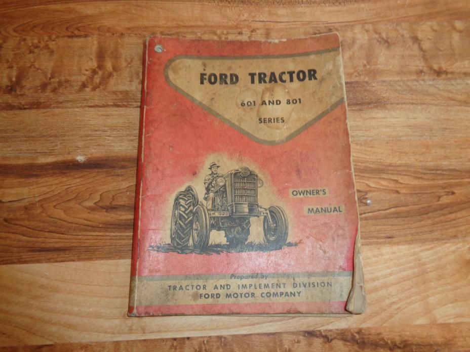 VINTAGE 1950's Ford Tractor 601 AND 801 Series Owner's Manual