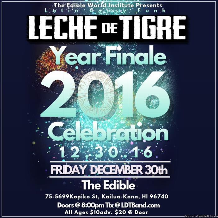 Leche de Tigre Final Friday Year Finale