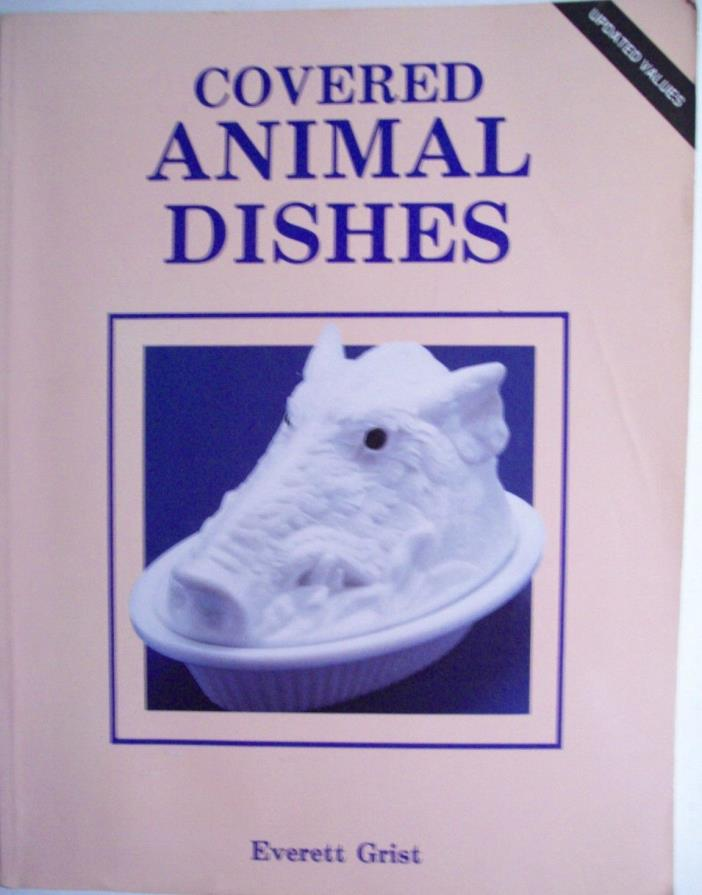 COVERED ANIMAL DISH PRICE GUIDE COLLECTOR BOOK Hen Swan Rabbit Duck Rooster MORE