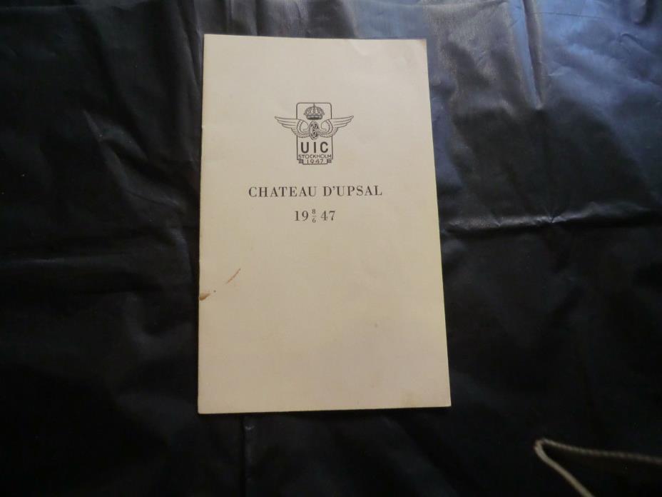 Chateau D'Upsal 1947 UIC Stockholm Booklet