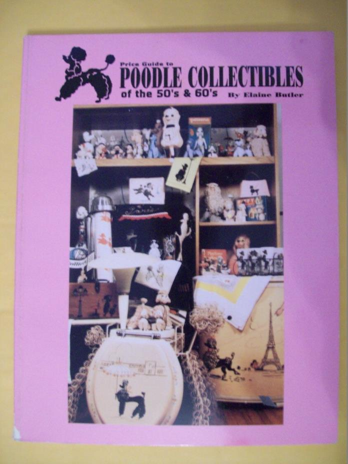 VINTAGE POODLE DOG COLLECTIBLE'S PRICE GUIDE COLLECTOR'S BOOK