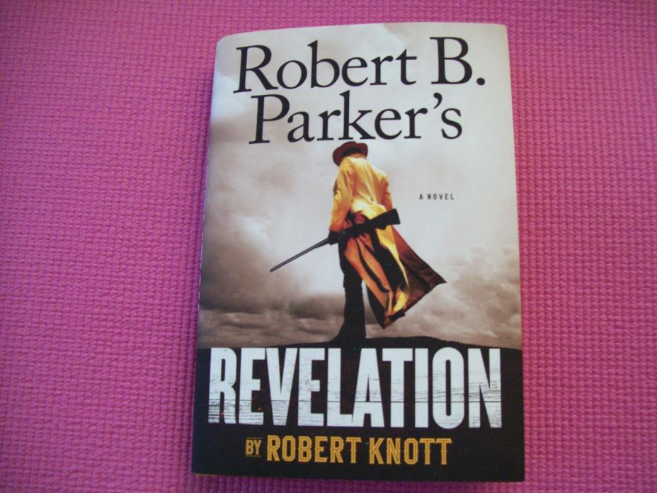 Robert B. Parker's REVELATION Hardcover Robert Knott