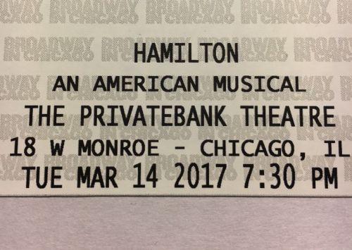 Hamilton Chicago 2 Tickets 3/14/17 7:30pm - Balcony Right Center Row A