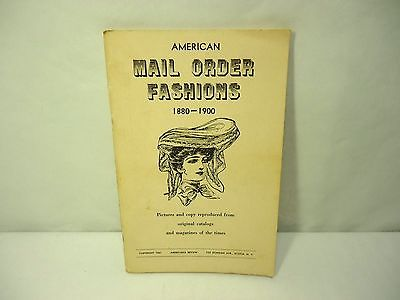 1961 American Mail Order Fashions Catalog 1880-1900 Vintage Clothing Book