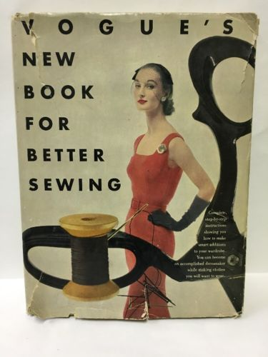 Vogue's New Book for Better Sewing 1st Edition 1952 Fashion Clothing Dresses