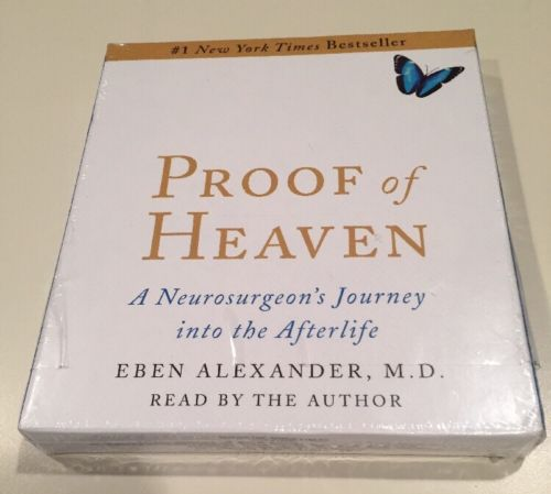 Proof of Heaven: A Neurosurgeon's, Eben Alexander, Audio CD New in Plastic