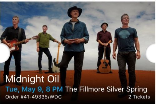 Midnight Oil Tickets Fillmore Silver Spring - Tue, May 9, 8 PM