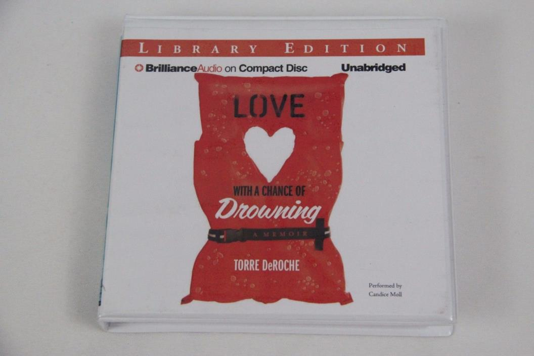Love with a Chance of Drowning Memoir by Torre DeRoche 2014 Audio CD Unabridged