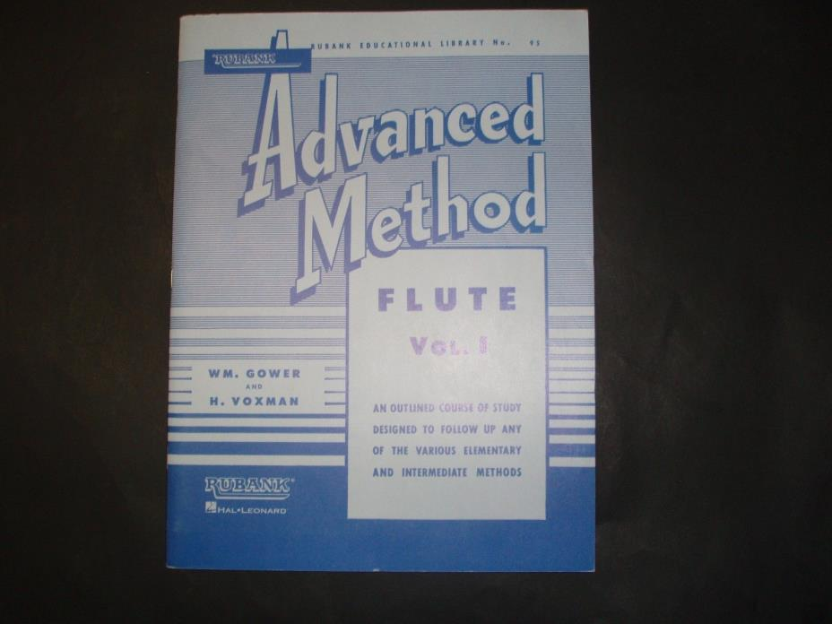 Rubank Educational Library #95 Advanced Method Flute Vol. 1 Gower & Voxman