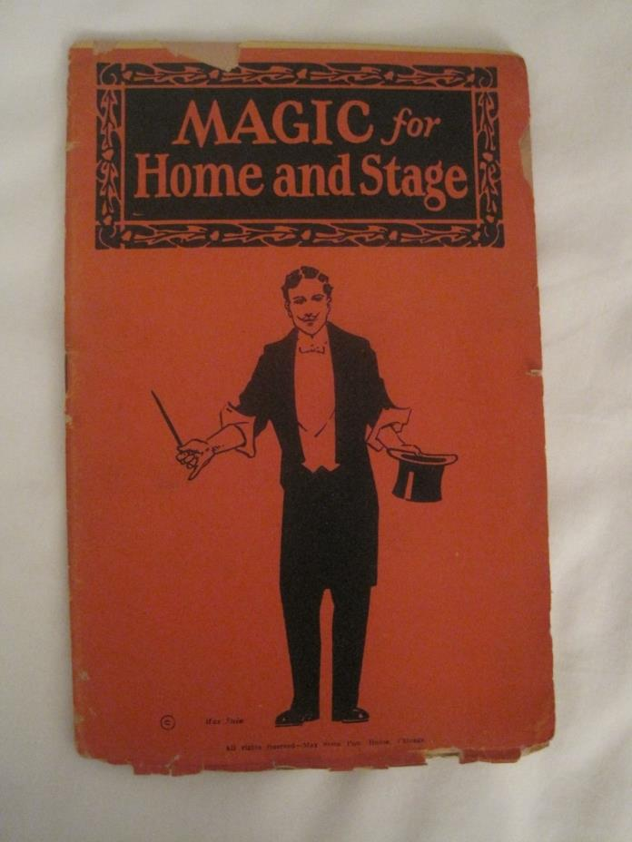 MAGIC FOR HOME AND STAGE BY MAX STEIN A FRAGILE LITTLE BOOK NOT DATED