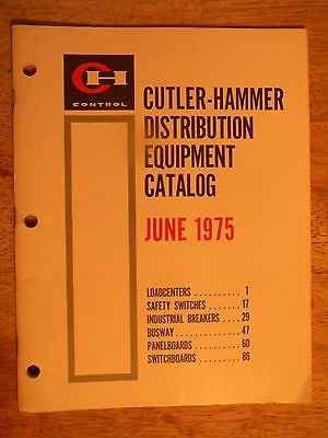 1975 CUTLER HAMMER CATALOG ELECTRICIAN EQUIPMENT SWITCHES BREAKER PANELBOARD OLD