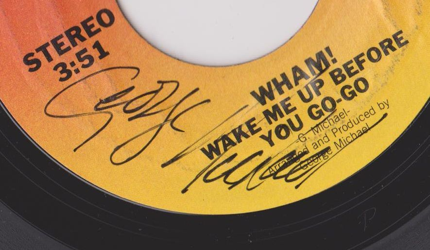 GEORGE MICHAEL AUTOGRAPH - Wake Me Up Before You Go-Go 45 rpm w/COA FREE SHIP