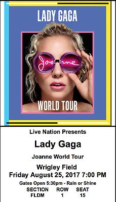 2 Tickets Lady Gaga Wrigley Field 8/25