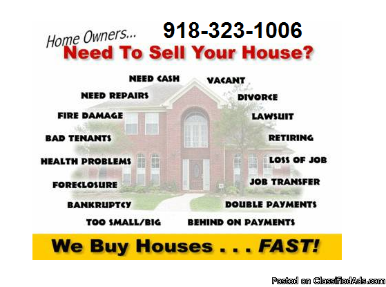 WE BUY HOUSES $$ CA$H $$ (Tulsa and Surrounding Areas)