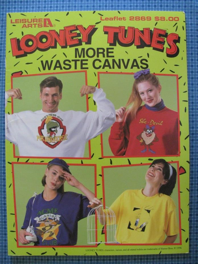 Looney Tunes More Waste Canvas, Leisure Arts, Pattern Leaflet #2869